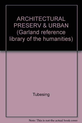 Architectural Preservation and Urban Renovation: An Annotated Bibliography of United States ...