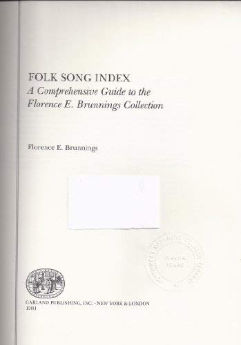 FOLK SONG INDEX A COMP GD (Garland reference library of the humanities): Brunnings