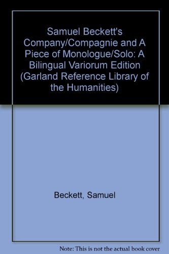 9780824096106: Samuel Beckett's Company/Compagnie and A Piece of Monologue/Solo: A Bilingual Variorum Edition