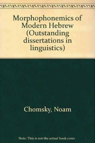 9780824096885: Morphophonemics of Modern Hebrew (Outstanding dissertations in linguistics)
