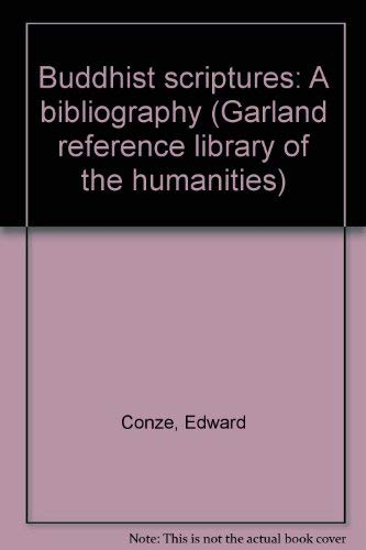 9780824098483: Buddhist scriptures: A bibliography (Garland reference library of the humanities)