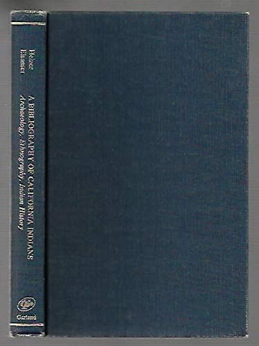 9780824098667: A Bibliography of California Indians: Archaeology, Ethnography, Indian History (Garland Reference Library of Social Science, Vol. 48)