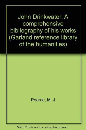 9780824099329: JOHN DRINKWATER COMP (Garland reference library of the humanities ; v. 66)