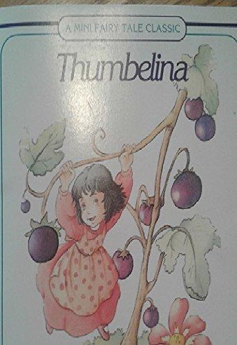 9780824100070: Thumbelina (Mini Fairy Tale Classic)