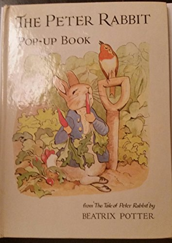 The Tale of Peter Rabbit (A Pop-Up book) (0824100158) by Beatrix Potter