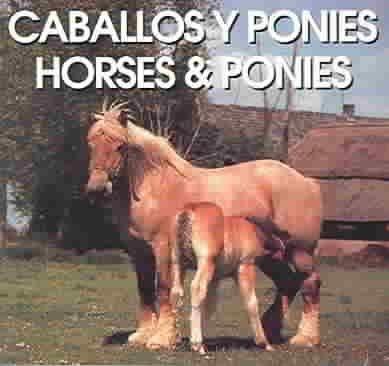 9780824100223: Caballos Y Ponies/Horses & Ponies (Spanish Edition)