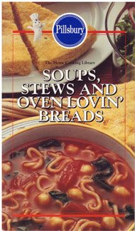 Stews, Soups and Oven Lovin' Breads (0824100492) by Pillsbury