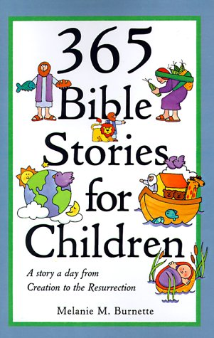 9780824102142: 365 Bible Stories for Children: A Story a Day from Creation to the Resurrection