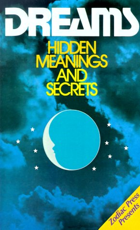 9780824102340: Dreams: Hidden Meanings and Secrets