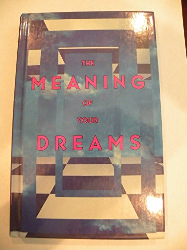 9780824102470: The Meaning of Your Dreams