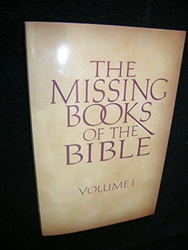 9780824103330: The Missing Books of the Bible ( Volume 1)