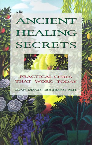 9780824103750: Ancient Healing Secrets: Practical Cures That Work Today