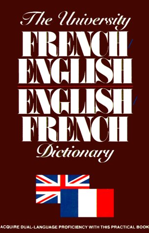 The University French/English, English/French Dictionary (French Edition) (0824103890) by Ottenheimer Publishers
