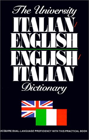 The University Italian-English English-Italian Dictionary (Italian Edition) (0824103912) by Ottenheimer Publishers