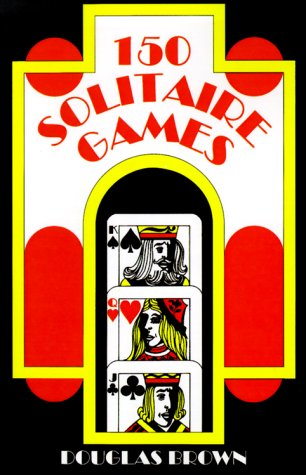 9780824103965: 150 Solitaire Games