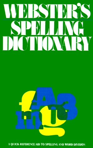 Webster's Spelling Dictionary (0824105273) by Ottenheimer Publishers