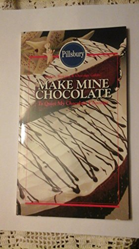 Make Mine Chocolate (0824182065) by Pillsbury