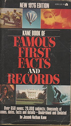 9780824200152: The Kane Book of Famous First Facts and Records in the United States