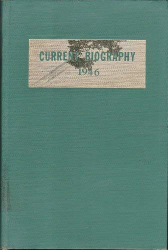 9780824201128: Current Biography: Who's News and Why, 1946