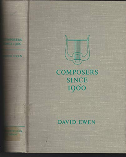 9780824204006: Composers Since 1900; A Biographical and Critical Guide.