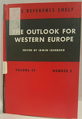 9780824204105: The Outlook for Western Europe (The Reference shelf)