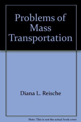 9780824204136: Problems of mass transportation (The Reference shelf)