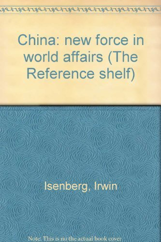 9780824204686: China: new force in world affairs (The Reference shelf)