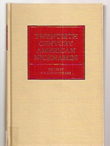 9780824206420: Twentieth Century American Nicknames