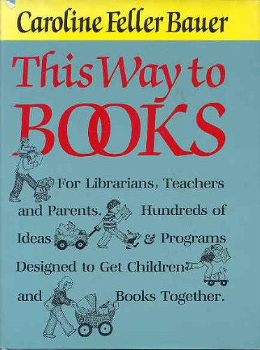 9780824206789: This Way to Books