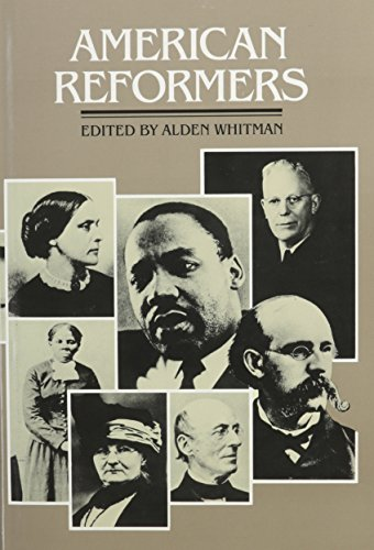 9780824207052: American Reformers: An H.W. Wilson Biographical Dictionary