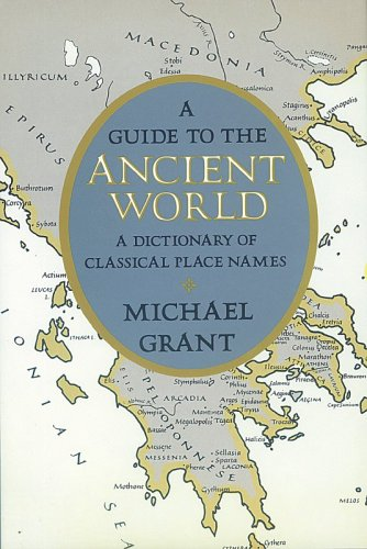 9780824207427: A Guide to the Ancient World: A Dictionary of Classical Place Names (Specialized Dictionaries)