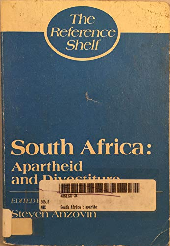 9780824207496: South Africa: Apartheid and Divestiture (Reference Shelf ; Vol 59, No 1)