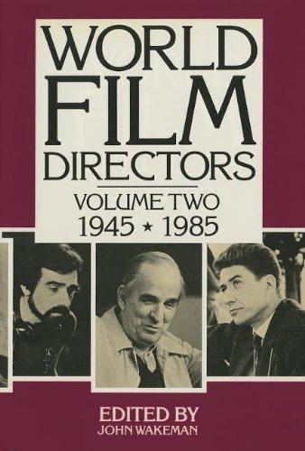 World Film Directors 1945-1985 [Dec 01, 1988] Wakeman, John