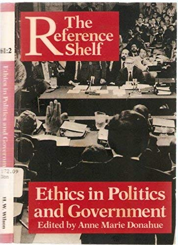9780824207816: Ethics in Politics and Government (Reference Shelf)