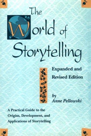 9780824207885: The World of Storytelling