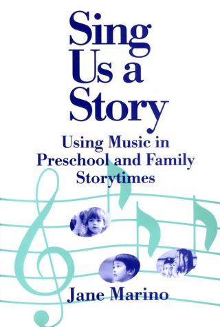9780824208479: Sing Us a Story: Using Music in Preschool and Family Story Times