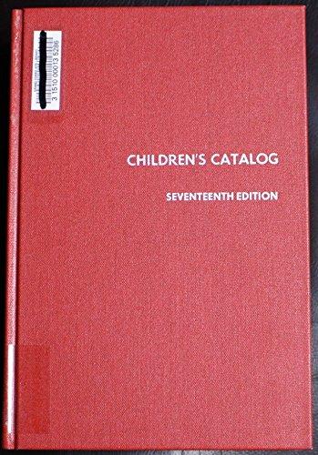 9780824208936: Children's Catalog, 17th Edition, (Standard Catalog Series)