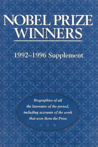 Nobel Prize Winners 1992-1996: Supplement (Nobel Prize Winners Supplement)