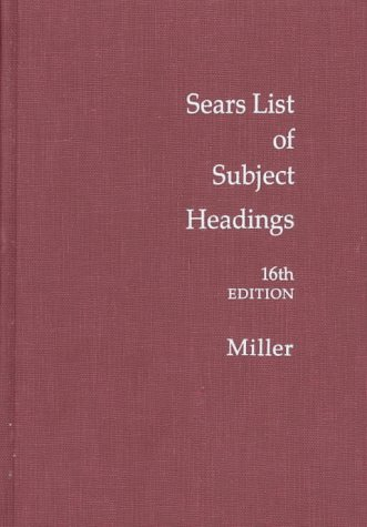 9780824209209: Sears List of Subject Headings (16th ed)
