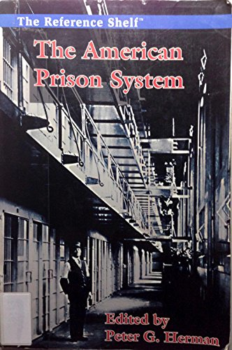 9780824210021: The American Prison System (Reference Shelf)
