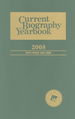 9780824210953: Current Biography Yearbook 2008