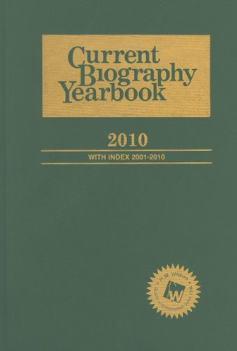 9780824211134: Current Biography Yearbook 2010