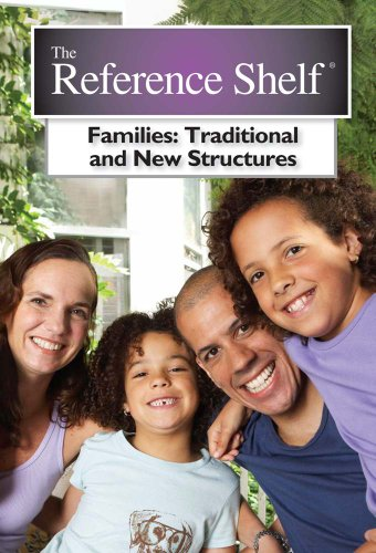 9780824211189: Families: Traditional and New Structures (Reference Shelf)