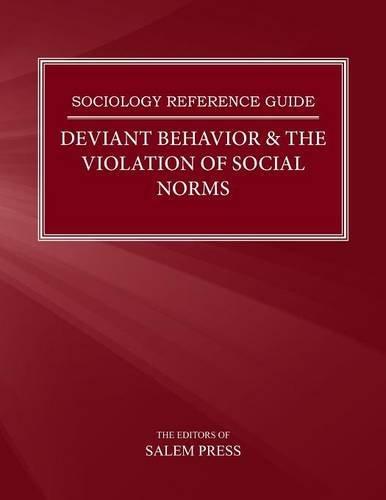 9780824213244: Deviant Behavior & the Violation of Social Norms