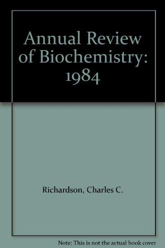 Annual Review of Biochemistry: Volume 53, 1984