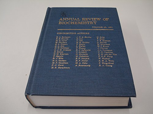 Annual Review of Biochemistry, Volume 60, 1991