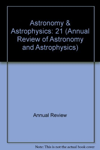 Annual Review of Astronomy and Astrophysics Vol 29
