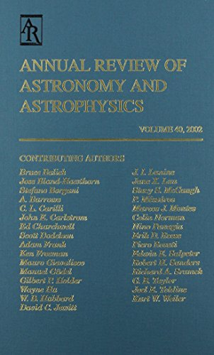 Annual Review of Astronomy and Astrophysics: 2002