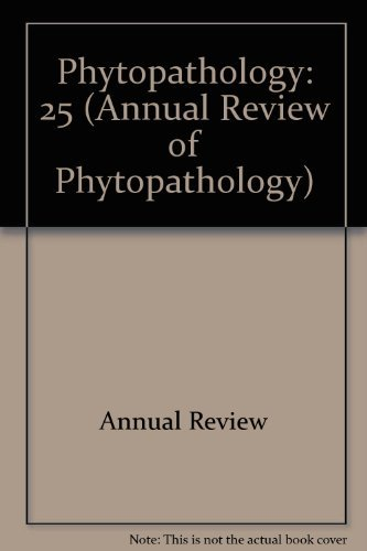 Annual Review of Phytopathology: 1987: Zentmyer, George A.; Cook, R. James