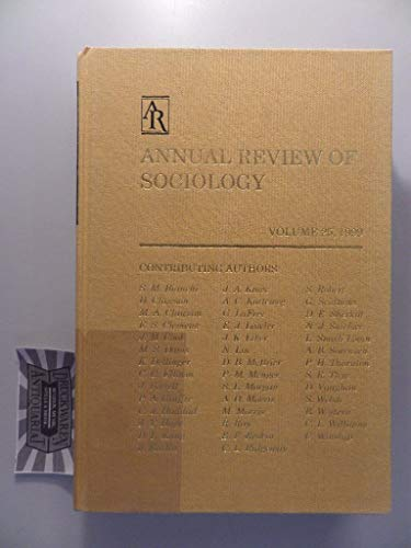 Annual Review of Sociology: 1999: Editor-Karen S. Cook;